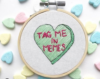 Tag Me In Memes Candy Heart