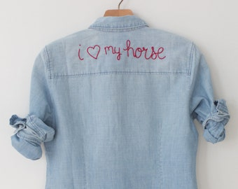 Hand Embroidered Chambray Denim Shirt - 'i heart my horse' - MADE TO ORDER