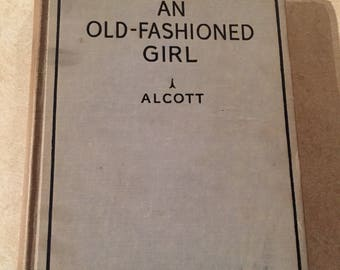 An Old Fashioned Girl Louisa M. Alcott 1928 Saaldield Publishing Free Shipping