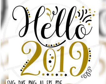 Hello 2019 Cricut, Silhouette, Brother Cut File / Digital Download *SVG DXF PNG* and more
