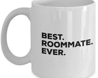 Best Roommate Ever Coffee Mug Gifts Mugs Gift For Birthday Anniversary Christmas Present