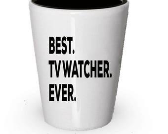 TVWatcher Shot Glass, Best TV Watcher Ever, TV Watcher gift, Gift for TV Watcher , Birthday Gift, Christmas Present