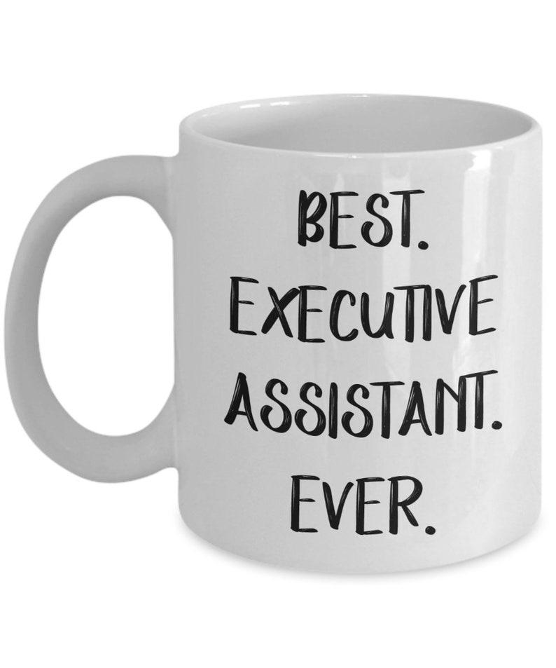 Executive Assistant Mug  Funny Tea Hot Cocoa Coffee Cup  image 0