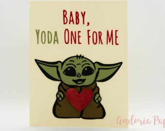 Star Wars, Baby, Yoda One for Me, Baby Yoda, Valentine's Day, Birthday, Love, Anniversary, Star Wars Valentine, Punny Baby Yoda Valentine