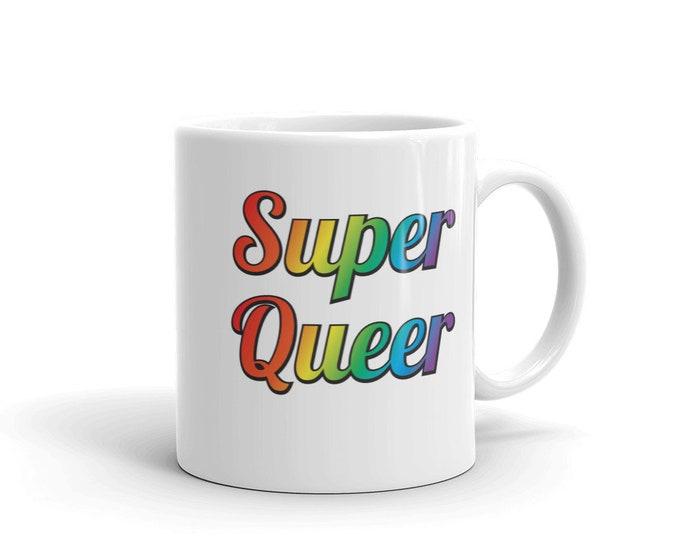"""Super Queer"""" Mug"""