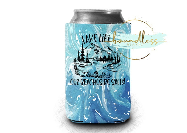 Life is Better at the Lake Can Holder Regular Cozy Neoprene Cooler Perfect for HTV Personalization Vinyl Blanks Funny Can Holders