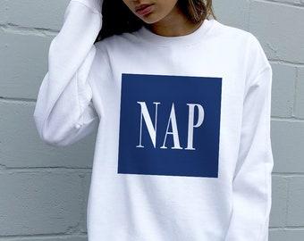 0aea293b9c Nap Sweatshirt