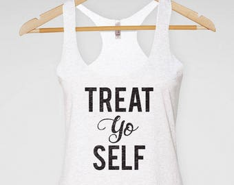Treat Yo Self Racerback Tank | Parks and Rec | Funny Workout Shirt | Bachelorette Party Shirts | Bridesmaid gift |  Funny Wine Shirt
