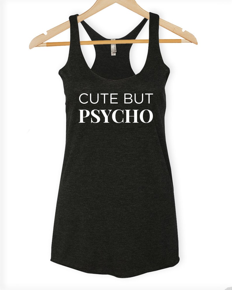 f3d24a91f7e71 Cute but Psycho Tank Top Psycho Shirt Post Malone Shirt