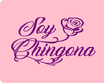 Soy Chingona, Chingona
