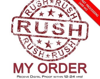Rush My Order | 12-24 Hr Digital Proofs | 1-2 Business Days package to post office.