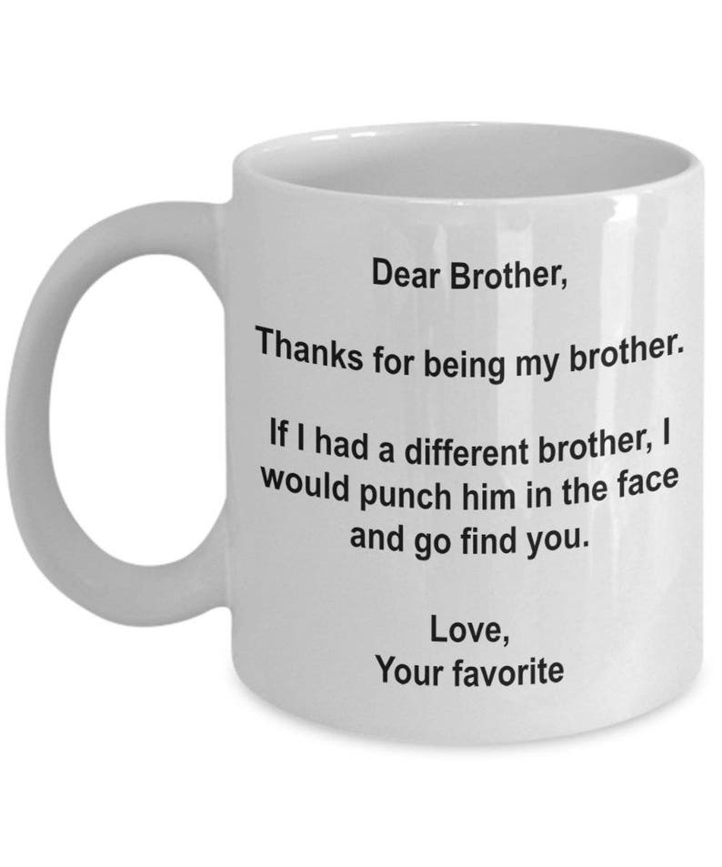 Dear Brother Thanks For Being My Gift