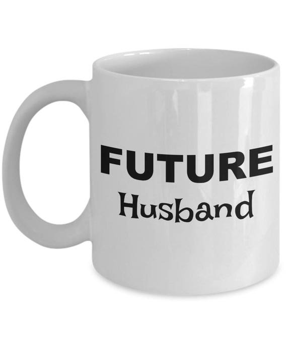 Future Husband Mug Gift Gifts For