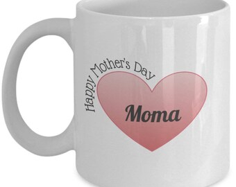 Happy Mother's Day Moma Ceramic Coffee Mug gift idea