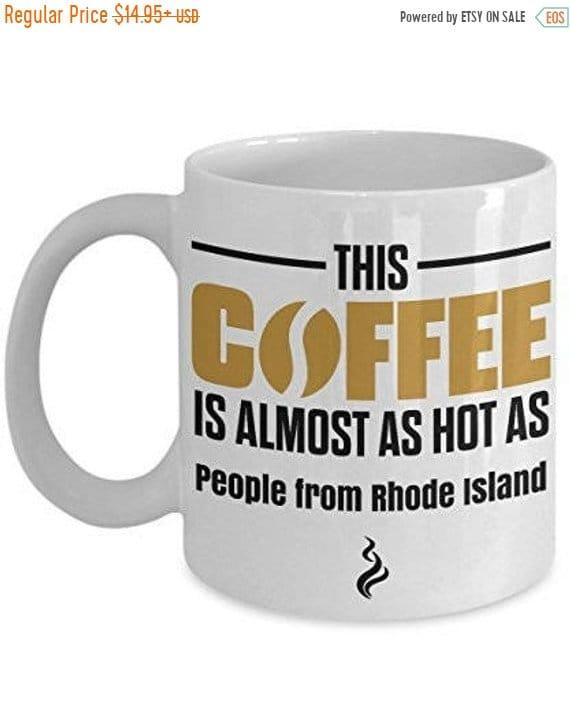 Limited Sale Rhode Island Coffee Mug Rhode Island Mug Funny Etsy