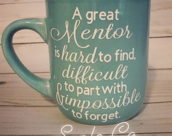 "Personalized ""Mentor"" quote coffee tea mug leadership appreciation gift"
