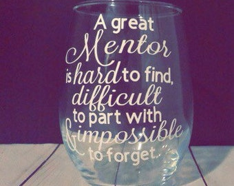 "Personalized ""Mentor"" quote wine glass leadership, teacher, upline, coach appreciation gift"