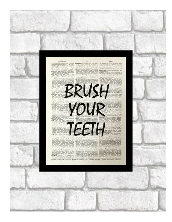 Bathroom Humor Art Print Brush Your Teeth Bathroom Decor Etsy