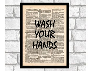 Bathroom Humor Art Print, Wash Your Hands, Bathroom Decor Quote for Bathrooms print art on 8x10 upcycled dictionary page