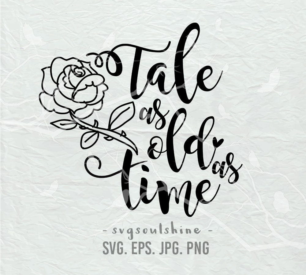 Tale As Old As Timesvg File Beauty And The Beast