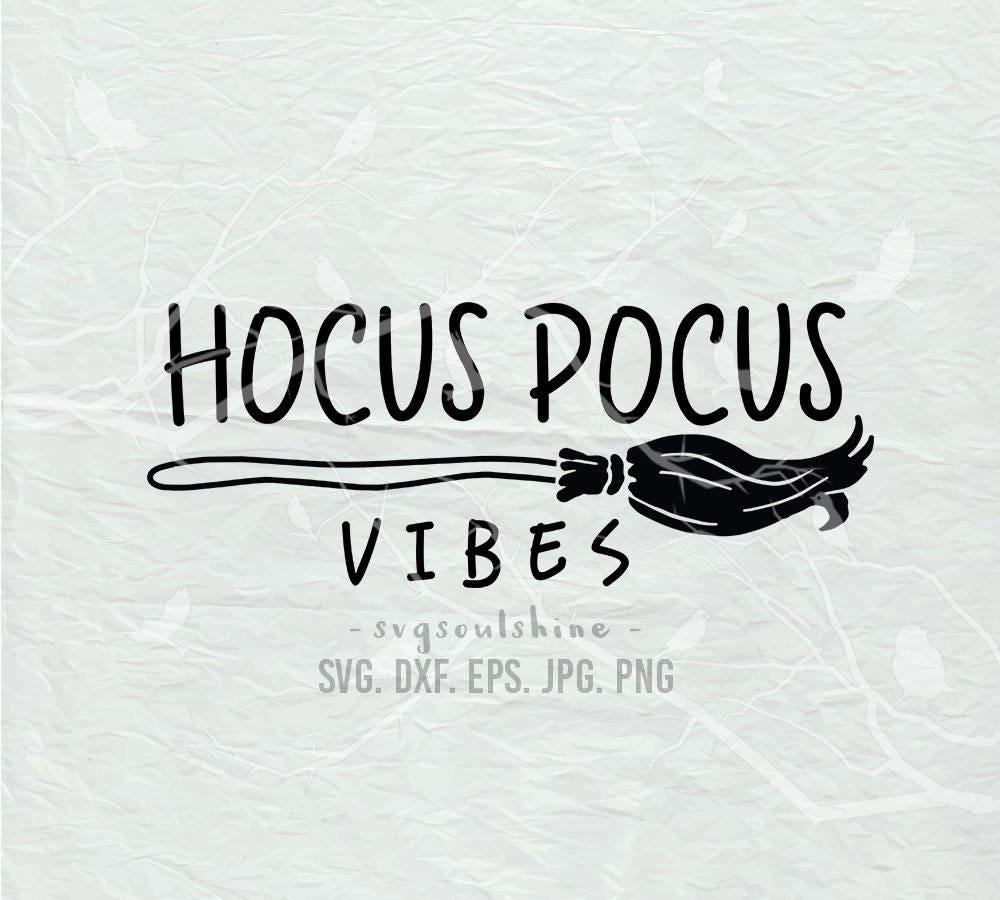 Hocus Pocus Vibes Svg File Silhouette Cutting File Cricut