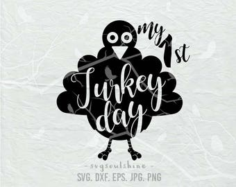 My First Turkey Day SVG File Silhouette Cutting Machines Cricut Clipart vinyl iron on Print Design Vinyl Wall Decor Sticker 1st Thanksgiving