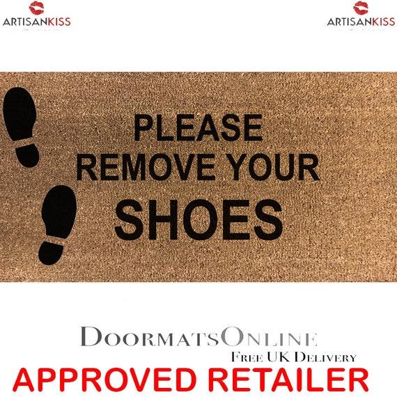 Please Remove Your Shoes Outside 70 X 40cm Internal Coir Door Etsy