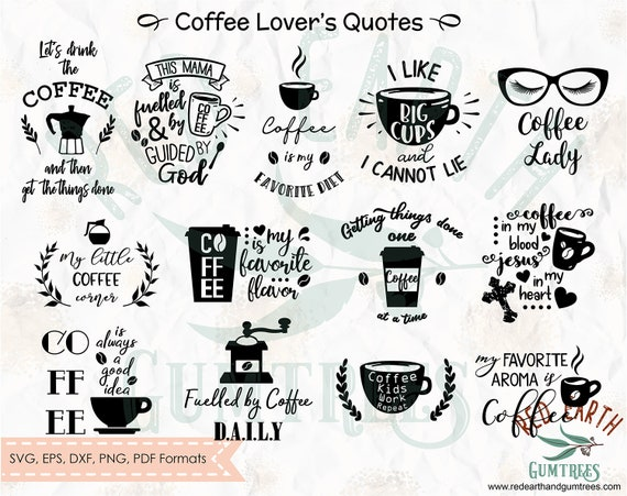 coffee lovers bundle coffee quotes coffee and mom svg png