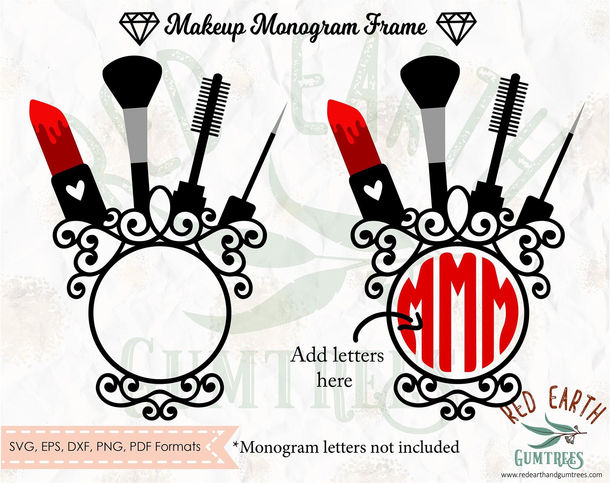 Digital Download Mascara svg Cut file Lipstick svg Makeup Split Monogram frame Glamour monogram SVG,PNG,Eps,DXF,Pdf cricut Silhouette