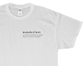 95491c315f wanderlust Definition T-Shirt - Traveler Tee - Graphic Shirt - Pocket Print  - S M L XL - Black, White or Grey