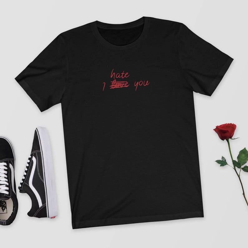 Ich hasse dich ich liebe dich T-Shirt Tumblr Kleidung | Etsy