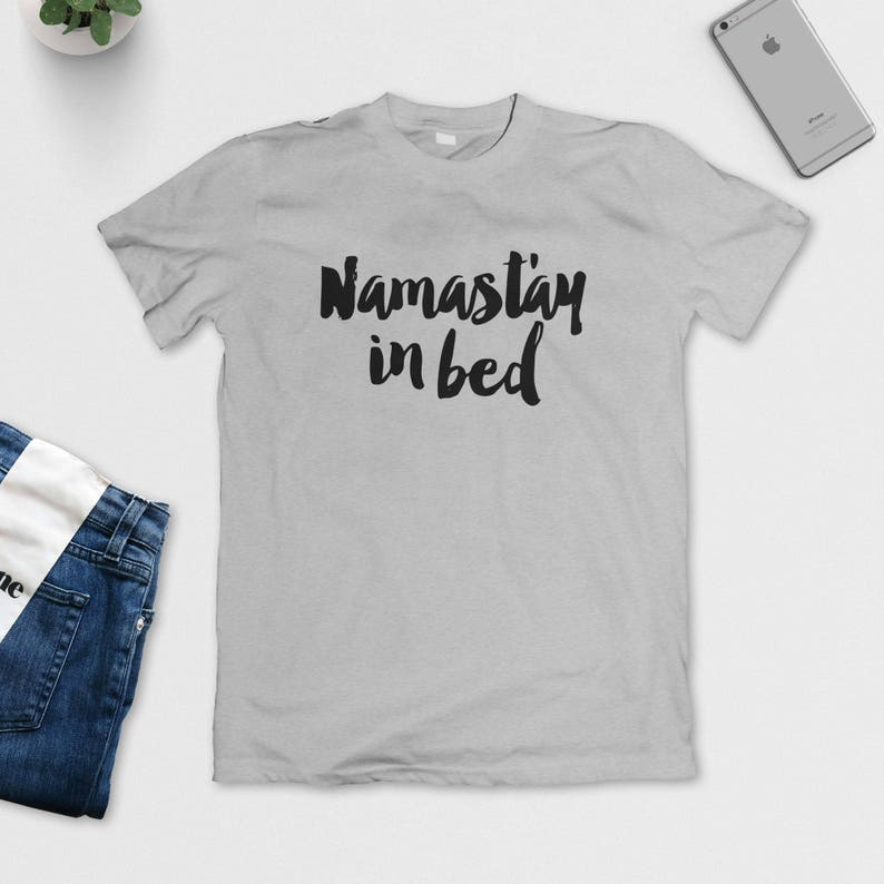 df4bdd1c Namastay In Bed T-Shirt Funny Tee Cute Shirt Typography | Etsy