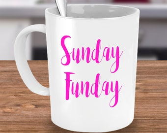2b805b67368 Sunday Funday Coffee Mug Gift for Women