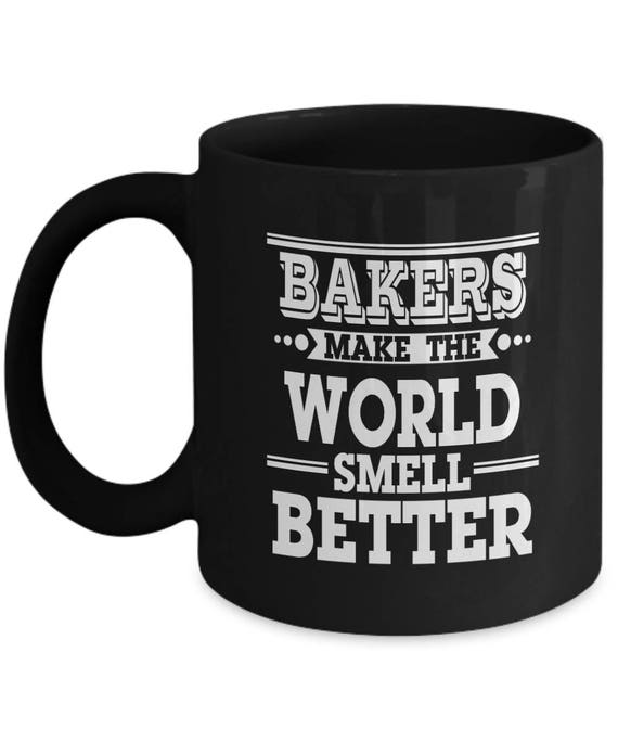 Lustige Backer Kaffee Becher Backer Machen Die Welt Geruch Etsy