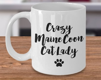 Maine Coon - Maine Coon Cat - Maine Coon Lover - Crazy Cat Lady - Gift for Maine Coon Cat Lover - Maine Coon Mug