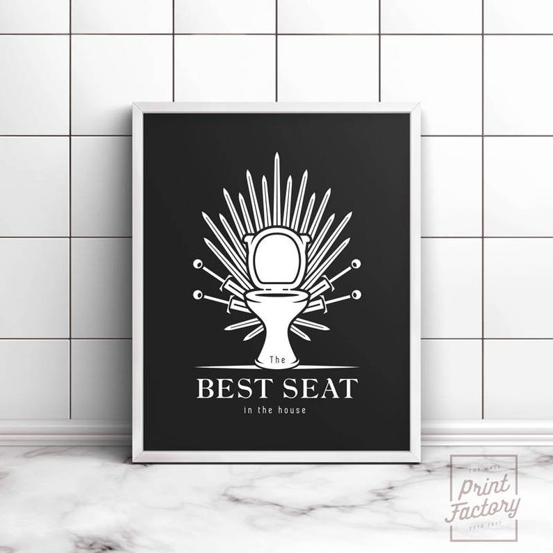 Charmant Funny Bathroom Art, Game Of Throne Print, Best Seat In The House, Printable  Art, Bathroom Decor, Funny Bathroom Signs, Bathroom Wall Decor