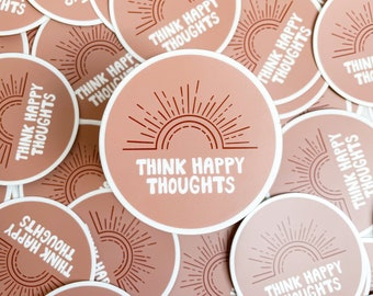 Think Happy Thoughts, Vinyl sticker, Nude Tones, Journal Stickers, Laptop Sticker, Cute, Inspirational, Decal