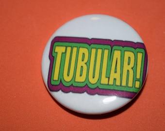 Tublular 80's slang 1.5 Button