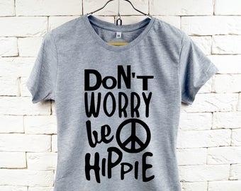 Keine Sorge sein Hippie glücklich Cool Gray-t-Shirt für Frauen