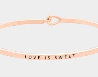 LOVE IS SWEET- Inspired bangle Bracelet