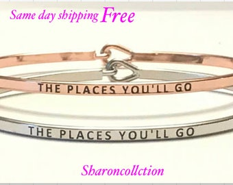 Inspired bangle bracelet the Places and you will go) (silver, rose gold )