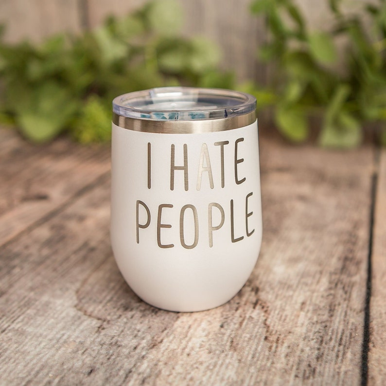 42871833587 I HATE PEOPLE - Engraved Polar Camel Stainless Steel Tumbler, Insulated  Travel Tumbler Mug, Funny Travel Mug, Funny Vulgar Cup, Adult Humor