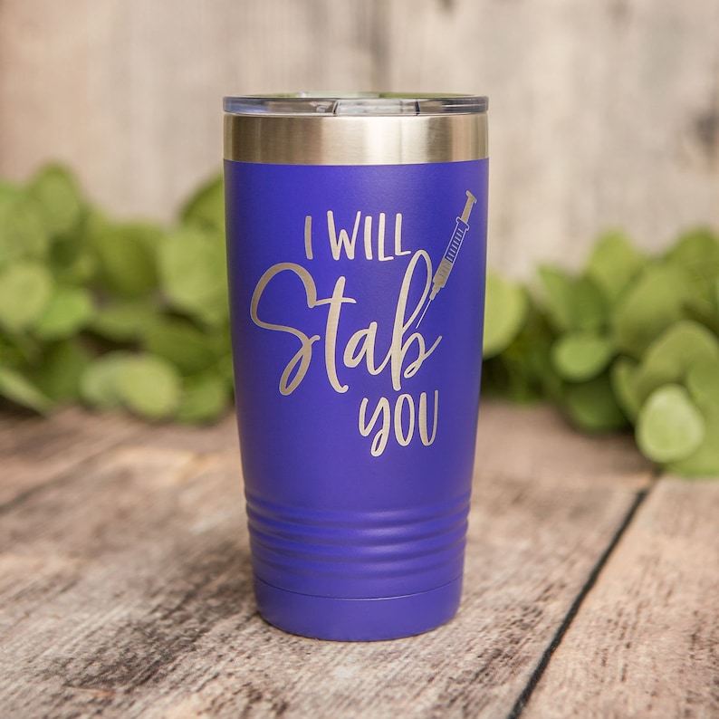 46dc05d53c7 I Will Stab You- Engraved Polar Camel Stainless Steel Tumbler, Medical  Graduation, Insulated Travel Tumbler Mug, Medical Field Nurse Mug Cup