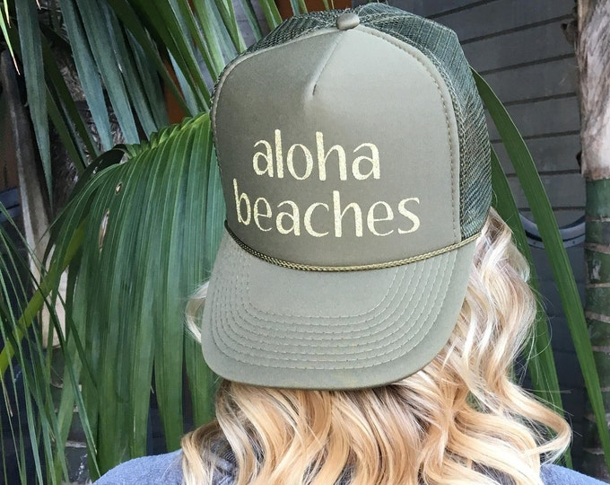 Aloha Beaches Olive Green Foam Trucker Hat.
