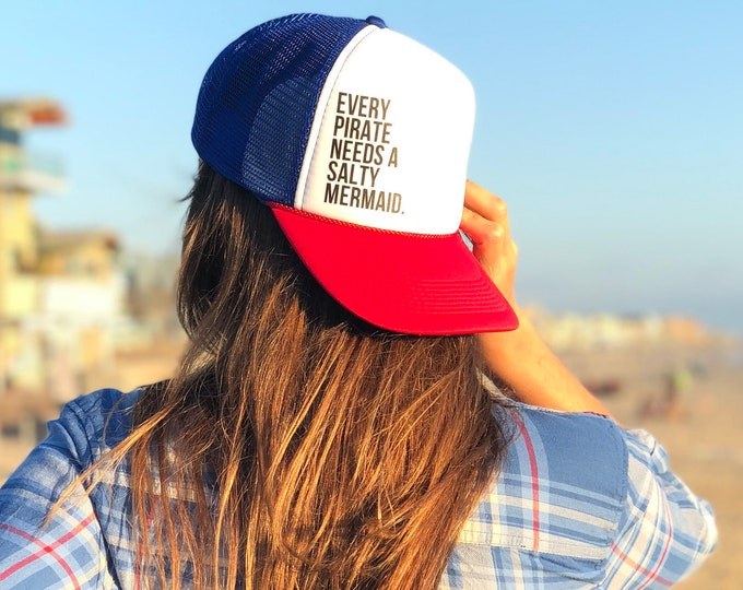 Every Pirate Needs A Salty Mermaid Red White And Blue Womens Trucker Hat, Men's Red White And Blue Pirate Trucker Hat, Patriotic Trucker hat