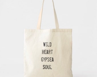 Wild Heart Gypsea Soul Lightweight Cotton Tote Bag
