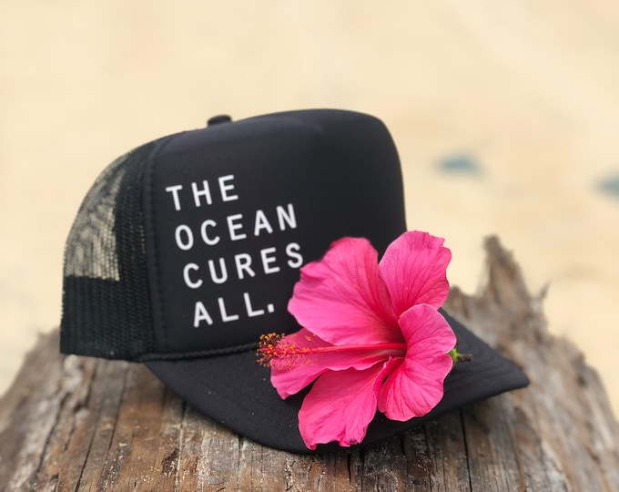 The Ocean Cures All Black Unisex Foam Trucker Hat