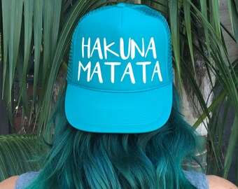 Hakuna Matata Trucker Hat, Women's Hat, Trucker Hat for Women, Ball Cap, Summer Caps, No Worries, Good Vibes Hat, Aqua Hats, Hawaii Hats