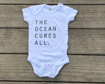 The Ocean Cures All White Infant Bodysuit, White Baby Bodysuit For 12 Months, Infant Bodysuit For The Beach