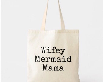Wifey Mermaid Mama Lightweight Cotton Tote Bag